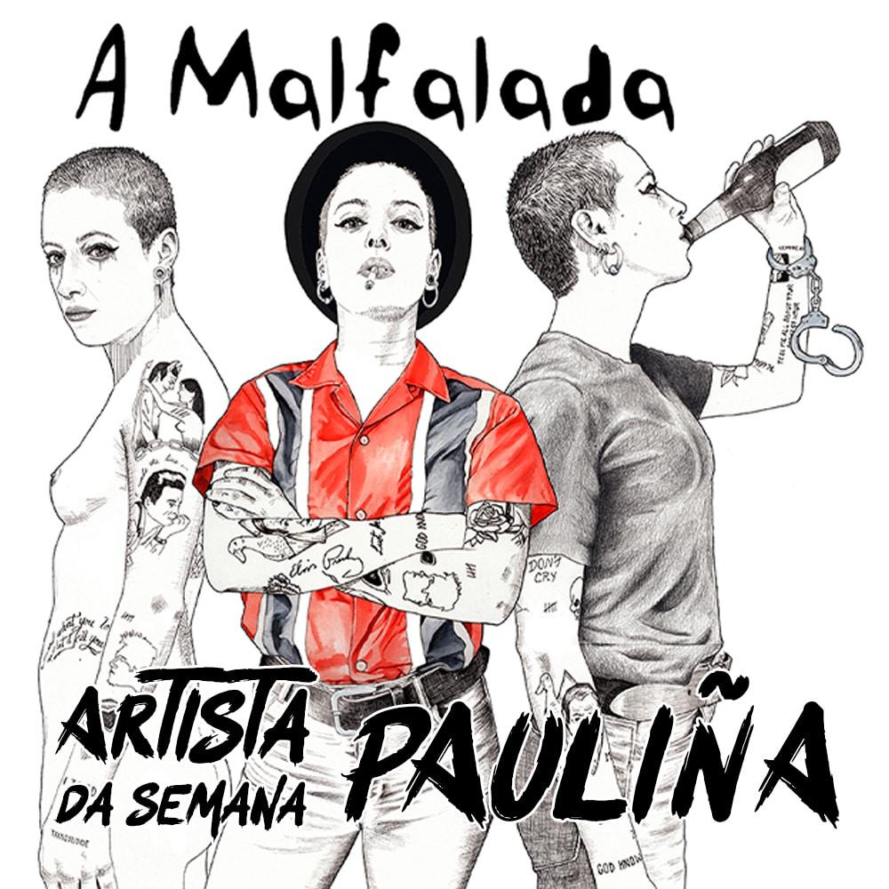 Artista da semana: Pauliña